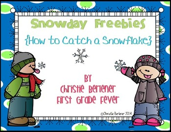 Snowday Freebies {How to Catch A Snowflake}
