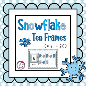 Winter Snowflake 10 Frame Math Center Activity ~ Numbers 1 - 20