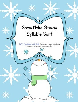 Snowflake 3 Way Syllable  Sort - Word Work or Literacy Centers (Common Core)