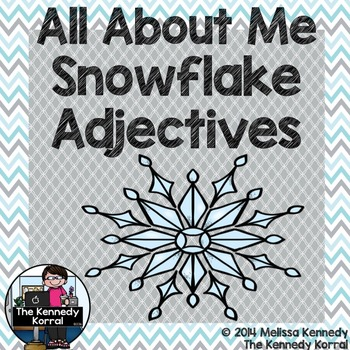 All About Me Snowflakes {Adjectives}