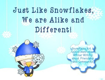 Snowflake Art Project, Non fiction CCCS Writing, Friendshi