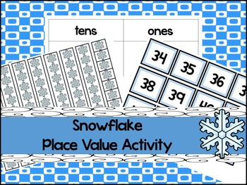 Snowflake Base Ten Place Value Activity. Kindergarten-2nd Grade Math.