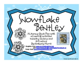 Snowflake Bentley A Literacy Book Plan with Writing, Science and Art Lessons