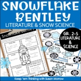 Snowflake Bentley Activities: A Winter Themed Literature and Science Unit