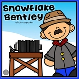 Snowflake Bentley Book Companion