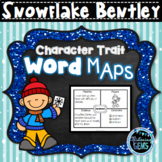 Snowflake Bentley - Character Trait Graphic Organizers, Word Maps