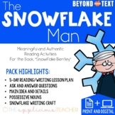 Snowflake Bentley Close Reading