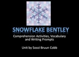 Snowflake Bentley Comprehension Questions and Writing Activities