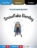 Snowflake Bentley Lesson Plans & Activities Package, Third Grade (CCSS)