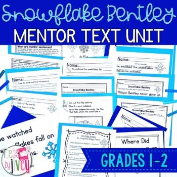 Snowflake Bentley - Mentor Sentence Lesson & Mentor Text Activities: Grades 1-2