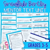 Snowflake Bentley - Mentor Text and Mentor Sentence Lessons for grades 3-5