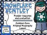 Snowflake Bentley Reader Response Lesson