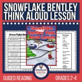 Snowflake Bentley Think Aloud Freebie