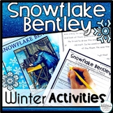 Snowflake Bentley Winter Activities