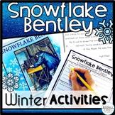 Snowflake Bentley Winter Activities