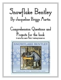 """Snowflake Bentley"", by JB Martin, Questions and Projects"