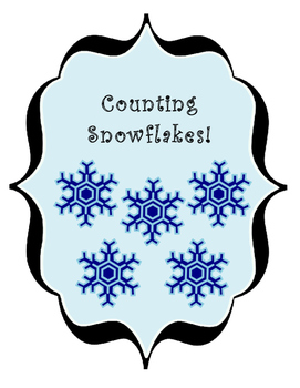 Snowflake Counting Activity/ File Folder Game
