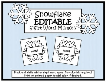 Snowflake EDITABLE Sight Word Memory-Winter Game/Center- No Color Ink Required!