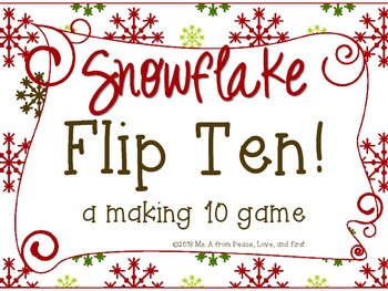 Snowflake Flip Ten - A Making Ten Game