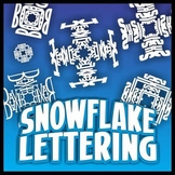 Snowflake Lettering Designs