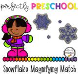 Snowflake Magnifying Match