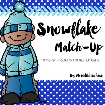 Snowflake Match-Up Improper Fractions and Mixed Numbers