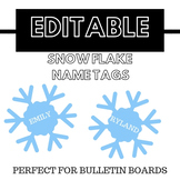 EDITABLE Snowflake Name Tags for Winter Bulletin Boards