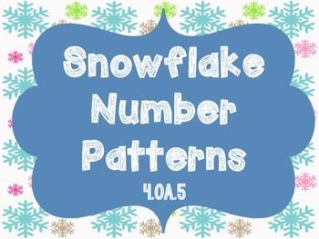 Snowflake Patterns & Functions {4.OA.5} Freebie