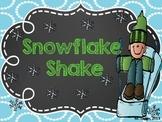 Snowflake Shake