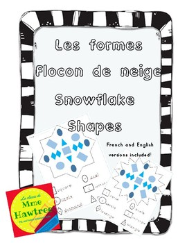 Snowflake Shapes Activity- French and English Versions included