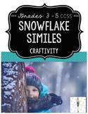 Snowflake Similes: A CCSS Figurative Language Craftivity f