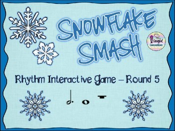 Snowflake Smash - Round 5 (Dotted Half Note and Whole Note/Rest)