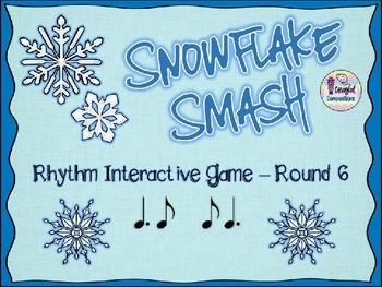 Snowflake Smash - Round 6 (Tam-Ti and Ti-Tam)