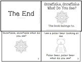 """Snowflake, Snowflake What Do You See?"" Winter Emergent Reader Mini-Book K-1"