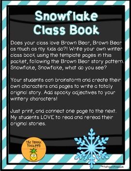 Snowflake, Snowflake What Do You See? (Write an Original Class Story)