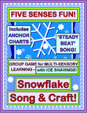 """Snowflake Game!"" - Use Your Five Senses with a Group Game, Song and Craft"
