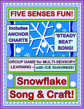 """""""Snowflake Game!"""" - Use Your Five Senses with a Group Game"""