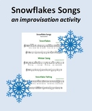 Snowflake Songs - An improvisation activity