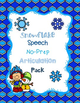 Snowflake Speech: No-Prep Articulation Pack
