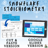 Snowflake Stoichiometry: Factor Label Method Activity for Google Slides