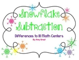 Snowflake Subtraction: Differences to 18 Math Centers