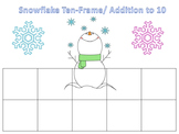 Snowflake Ten-Frames/ Addition to 10