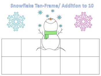 Snowflake Ten-Frames/ Addition to 10