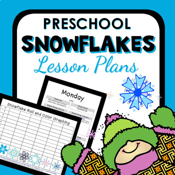 Snowflake Theme Preschool Classroom Lesson Plans