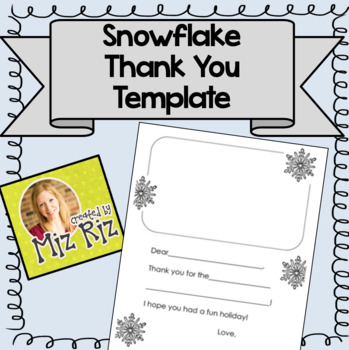 Snowflake Theme Thank You Template!