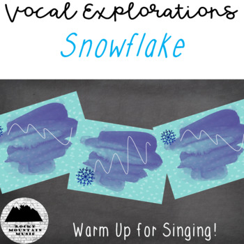 Snowflake Vocal Exploration
