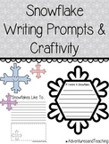 Snowflake Writing Prompts & Craftivity