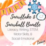 Snowflake & Snowball Bundle - Literacy, Math, Social Emotional, Motor - Pre-K