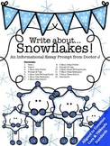 Snowflakes Informational Essay Writing Prompt Common Core TN Ready Aligned
