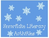 Snowflakes Literacy Unit